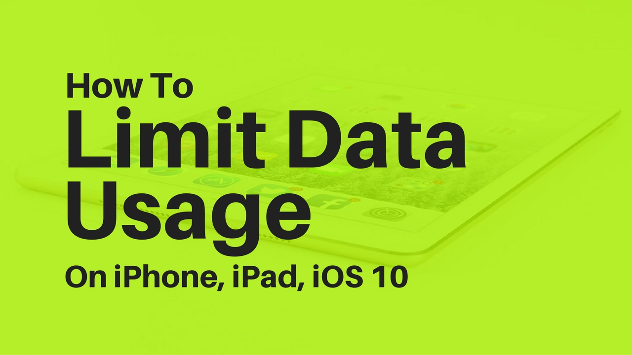How to limit data usage on iPhone