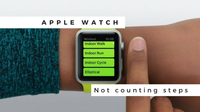 Fix Apple watch not counting steps? Try this: Apple watch exercise not counting