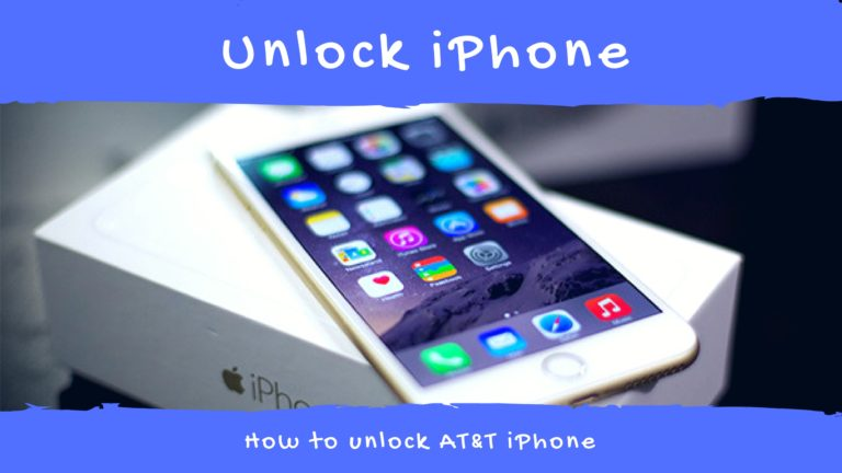 How to unlock AT&T iPhone 6, iPhone 6s Plus, iPhone 7 or 7 Plus