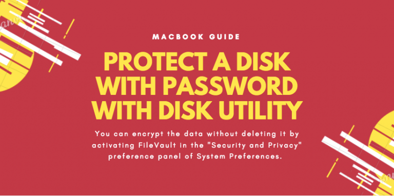 PROTECT A DISK WITH PASSWORD WITH DISK UTILITY